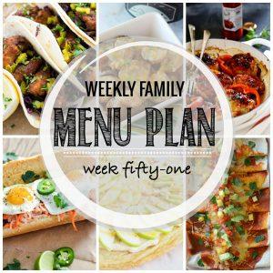 Weekly Family Meal Plan – Week 51