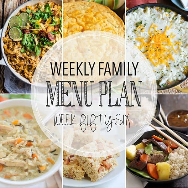 Weekly Family Menu Plan - Week 56| Melanie Makes