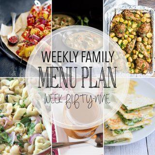 Weekly Family Menu Plan - Week 59 | Melanie Makes