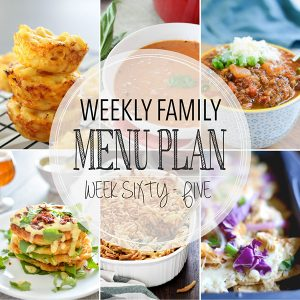 Weekly Family Menu Plan – Week 65