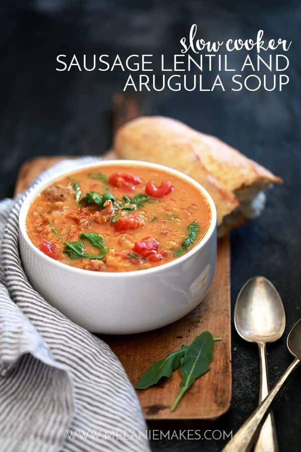 Slow Cooker Sausage Lentil and Arugula Soup | Melanie Makes