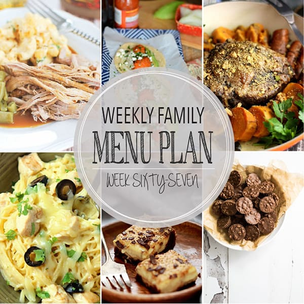 Weekly Family Menu Plan – Week 67