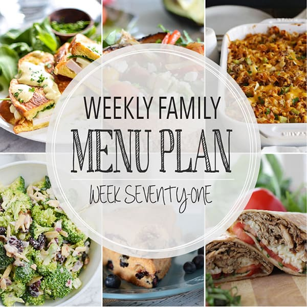 Weekly Family Menu Plan - Week 71 | Melanie Makes