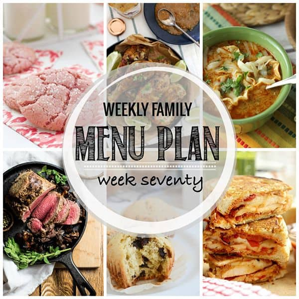 Weekly Family Menu Plan - Week 70 | Melanie Makes