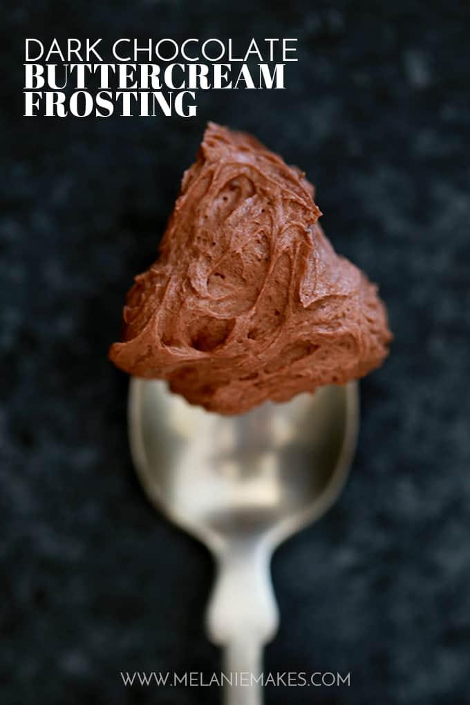 Dark Chocolate Buttercream Frosting | Melanie Makes