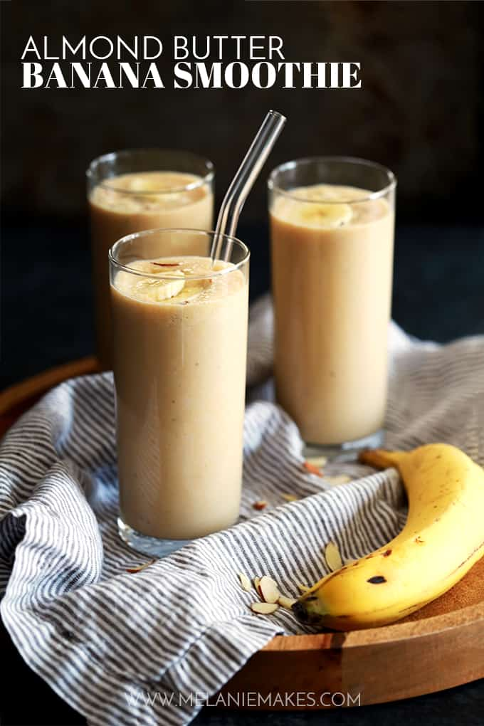 Almond Butter Banana Smoothie | Melanie Makes