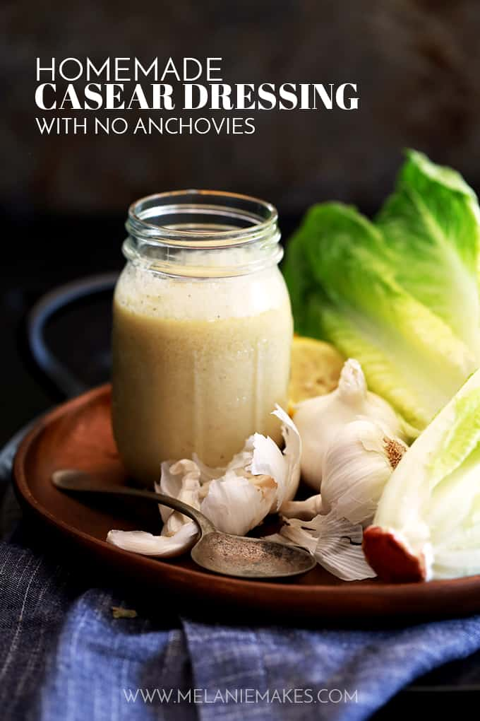 This eight ingredient Homemade Caesar Dressing with No Anchovies couldn't be easier as everything is simply added to the bowl of a food processor and given a quick whirl.  That's it.  The end.  Do yourself a favor and make yourself a jar to keep in the fridge for the week ahead.