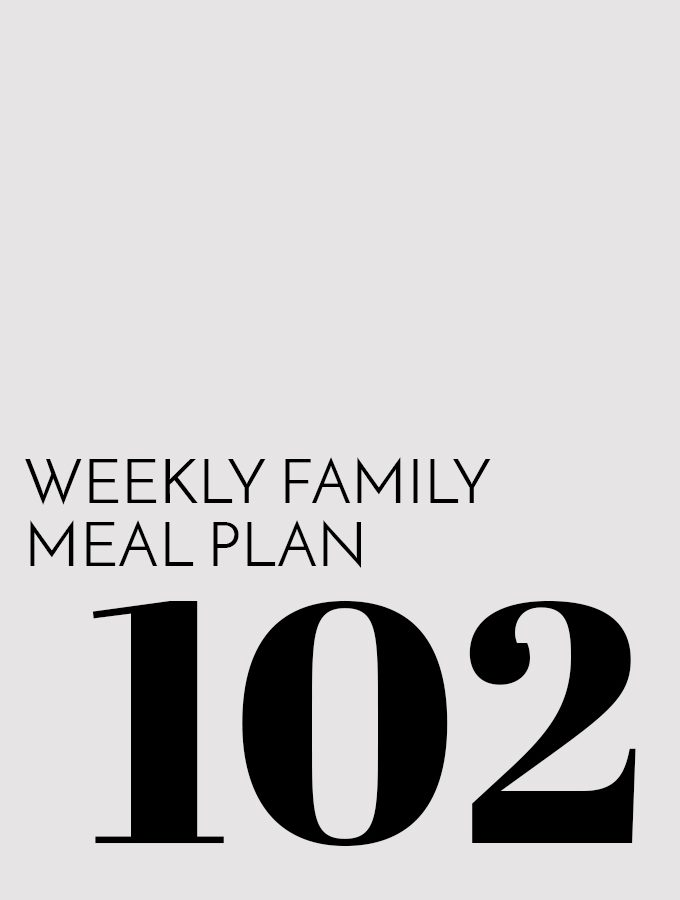 Weekly Family Meal Plan - Week 102 | Melanie Makes