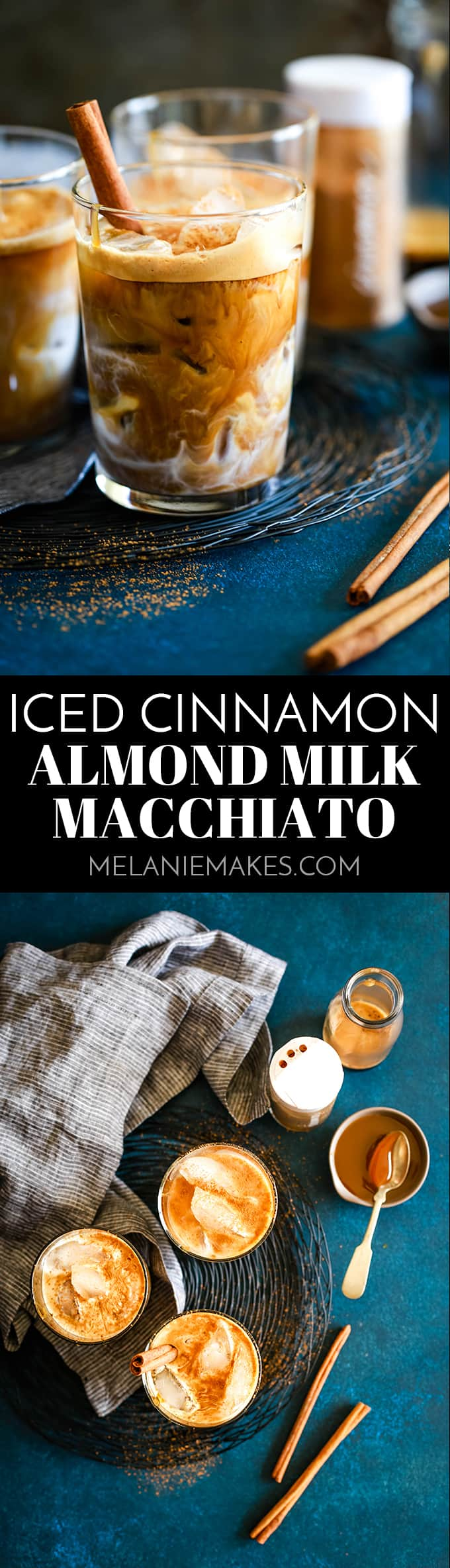 My four ingredient Iced Cinnamon Almond Milk Macchiato takes less than five minutes to create – so much faster than a trip to see your favorite barista! #starbucks #macchiato #coffee #espresso #icedcoffee #caramel #cinnamon