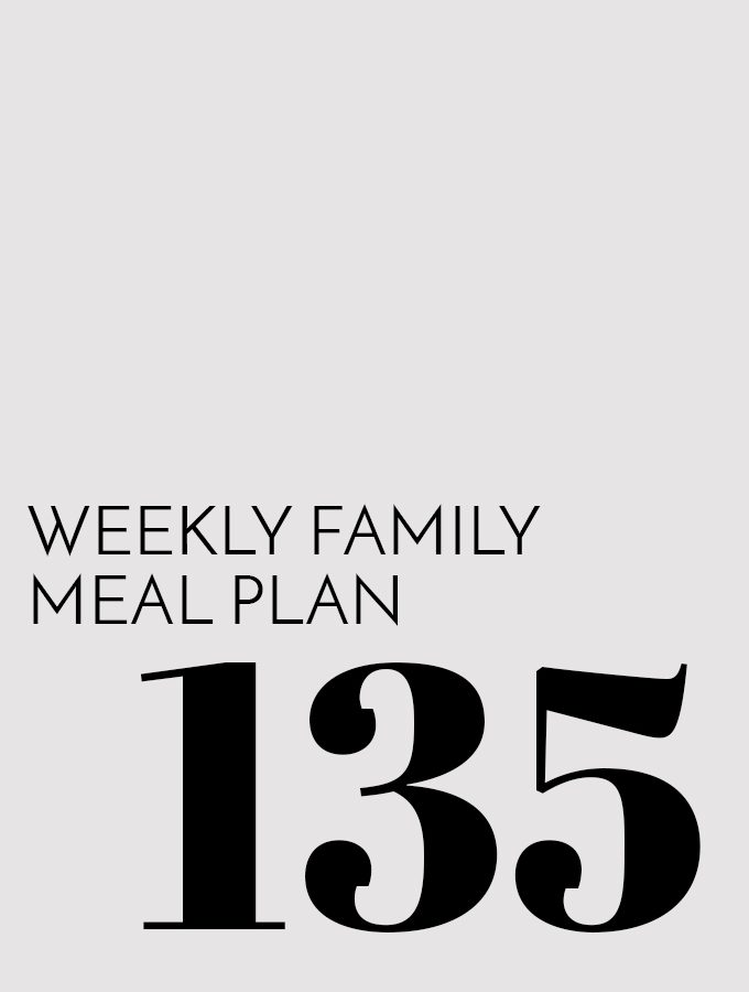 Weekly Family Meal Plan - Week 135 | Melanie Makes