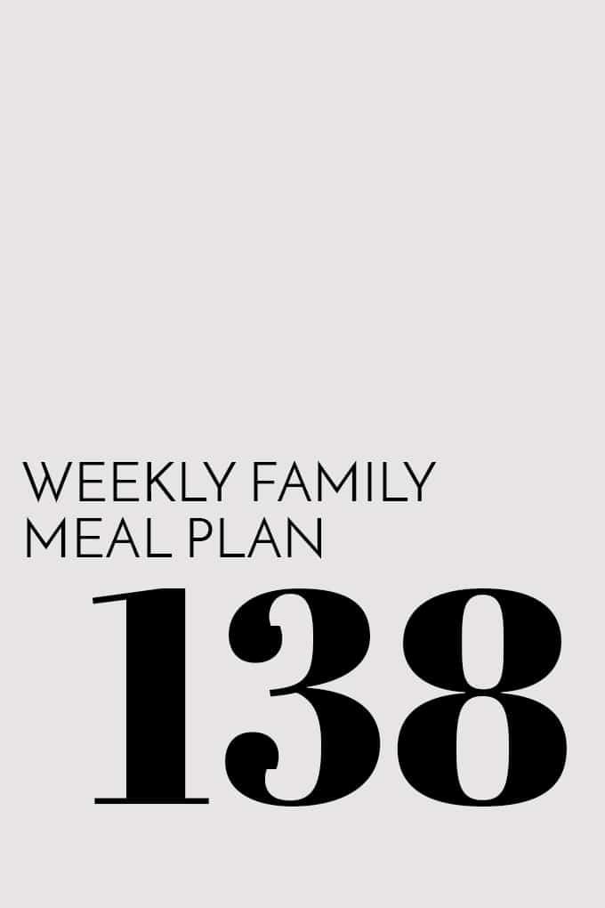 Weekly Family Meal Plan - Week 138 | Melanie Makes