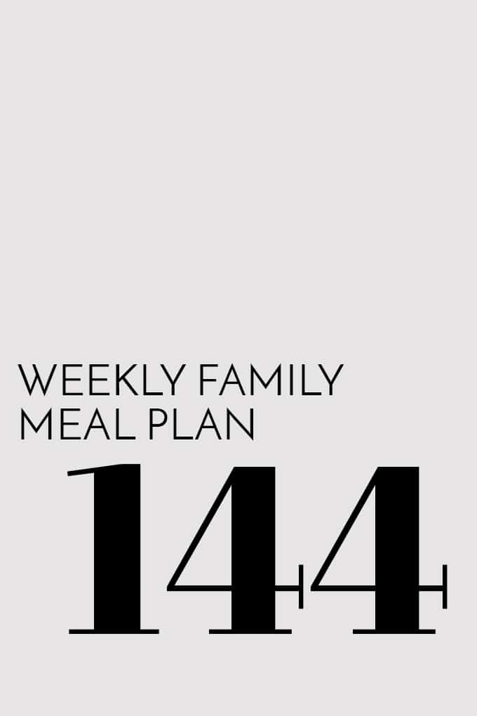 Weekly Family Meal Plan - Week 144 | Melanie Makes