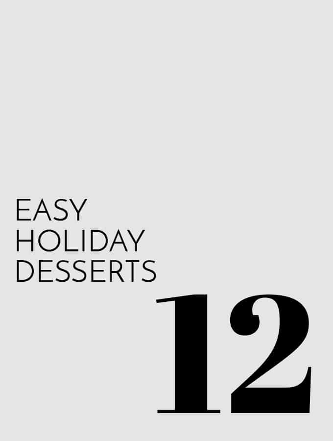 12 Easy Holiday Desserts