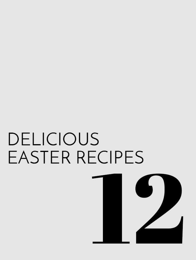 12 Delicious Easter Recipes