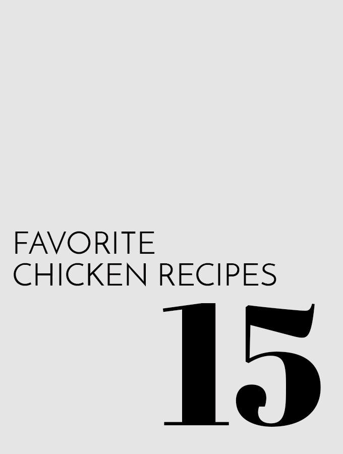 15 Favorite Chicken Recipes