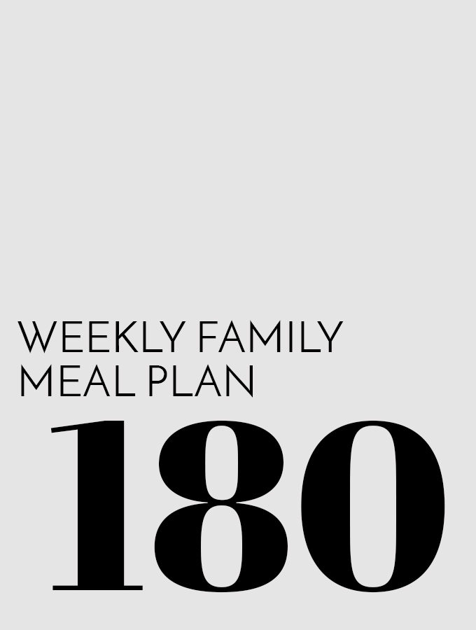 Weekly Family Menu Plan – Week 180