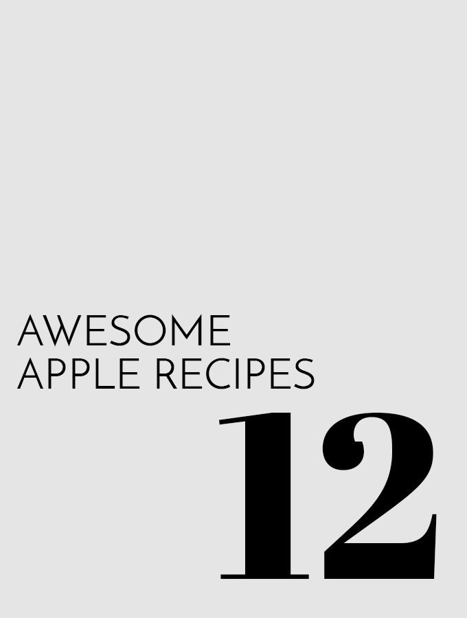 12 Awesome Apple Recipes